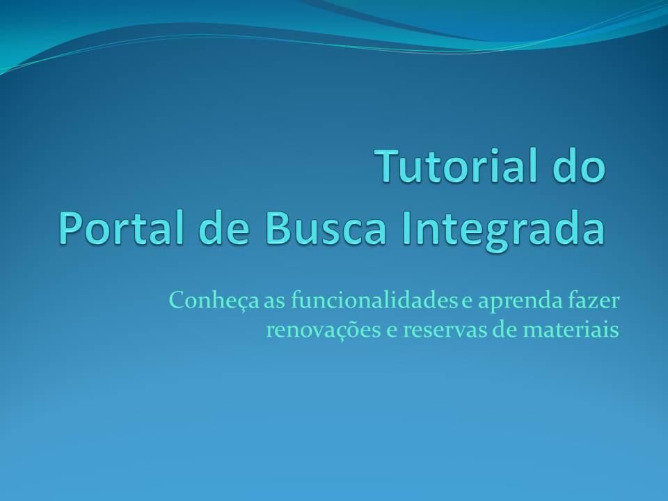 Tutorial Portal de Busca Integrada