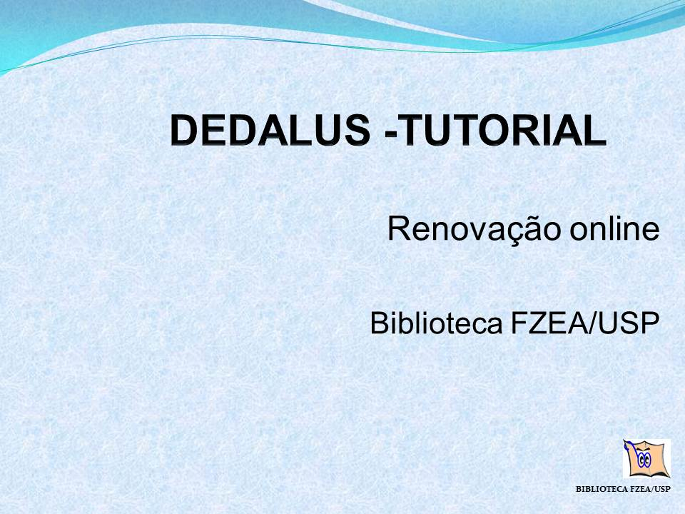 Tutorial DEDALUS - Renovação online