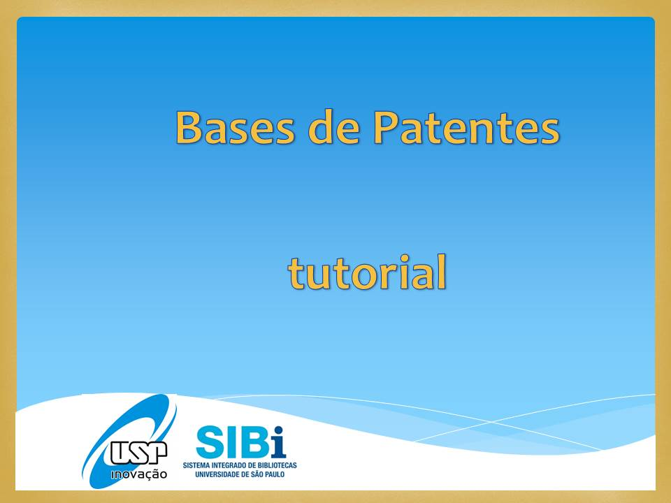 Tutorial_Bases_Patentes