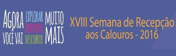 Banner XVIII Semana de Recepção aos Calouros – 2016
