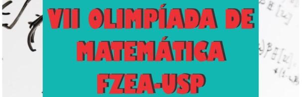 Banner VII Olimpíada de Matemática FZEA-USP