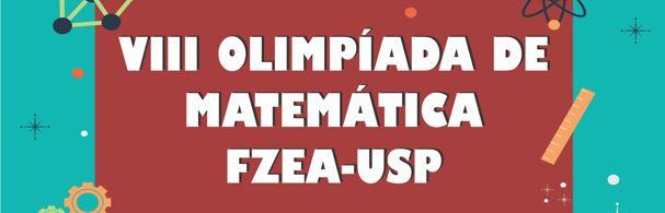 Banner VIII Olimpíada de Matemática FZEA-USP
