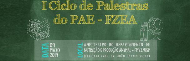 Banner I Ciclo de Palestras do PAE-FZEA