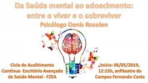 Ciclo de Acolhimento Contínuo Escritório Avançado de Saúde Mental FZEA