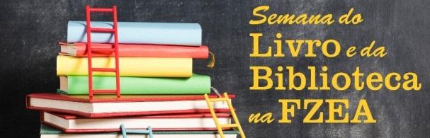 Banner Semana do Livro e da Biblioteca na FZEA/USP 2019
