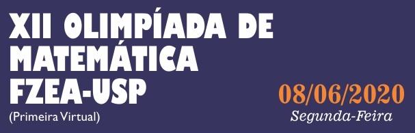 Banner XII Olimpíada de Matemática FZEA-USP