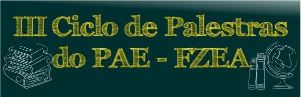 Banner III Ciclo de Palestras do PAE-FZEA