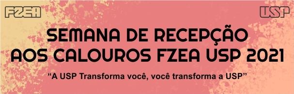 Banner Semana de Recepção aos Calouros FZEA/USP 2021
